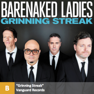 Barenaked Ladies - %22Grinning Streak%22 with score