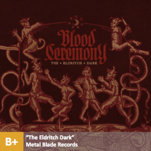 Blood Ceremony - %22The Eldritch Dark%22 with score