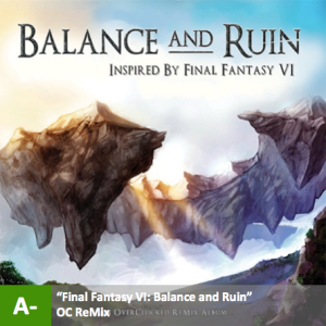 OC ReMix - %22Final Fantasy VI - Balance and Ruin%22 with score
