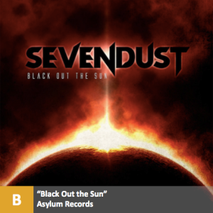 Sevendust - %22Black Out the Sun%22 with score