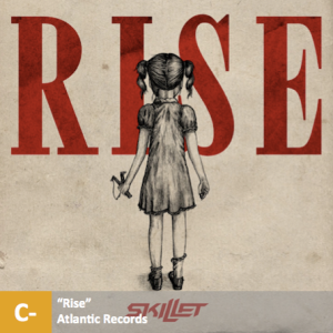 Skillet - %22Rise%22 with score