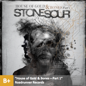 Stone Sour - %22House of Gold & Bones - Part 1%22 with score