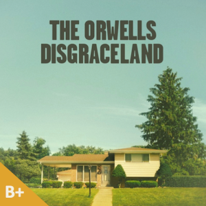 Orwells, The - Disgraceland